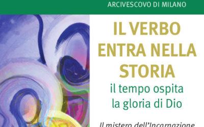 Arcivescovo Mario Delpini IL VERBO ENTRA NELLA STORIA