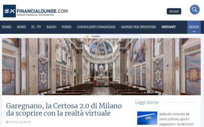 I progetti della Certosa sono stati comunicati sul giornale online di Financialounge.com